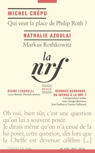 La Nouvelle Revue Française N° 618, mai 2016