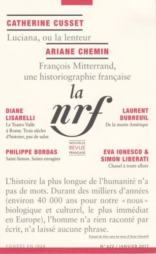 La Nouvelle Revue Française N° 622, janvier 2017 Préhistoire : dire sans les mots