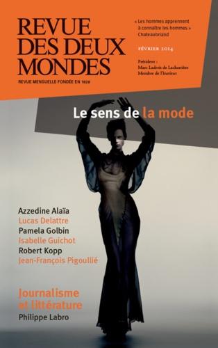 Revue des deux Mondes Février 2014 Le sens de la mode