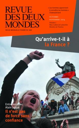 Revue des deux Mondes Octobre-Novembre 201 Qu'arrive-t-il à la France ?