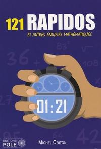 Michel Criton et Eric Bordier - 121 Rapidos et autres énigmes mathématiques.