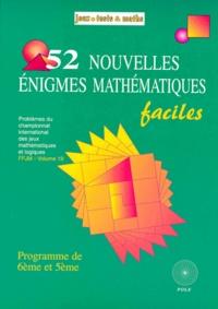 Histoiresdenlire.be 52 NOUVELLES ENIGMES MATHEMATIQUES FACILES. Problèmes du 11ème et 12ème championnat international des jeux mathématiques et logiques Image