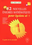 Michel Criton - 52 nouvelles énigmes mathématiques pour lycéens & + - Du 11e et 12e Championnat International des Jeux Mathématiques et Logiques.