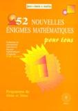 Michel Criton - 52 nouvelles énigmes mathématiques pour tous - Problèmes du Championnat International des Jeux Mathématiques et Logiques.