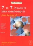 Michel Criton - 7 x 7 énigmes et défis mathématiques pour lycéens et + - Problèmes du championnat international des jeux mathématiques et logiques.