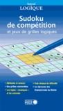 Michel Criton et Denis Auroux - Sudoku de compétition et grilles logiques.