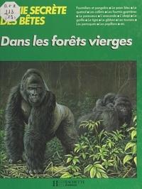 Michel Cuisin et André Buzin - La vie secrète des bêtes dans les forêts vierges.