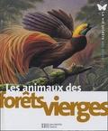 Michel Cuisin et André Buzin - Les animaux des forêts vierges.