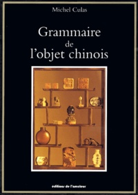 Grammaire de lobjet chinois.pdf