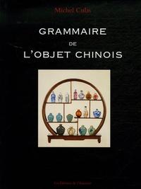 Accentsonline.fr Grammaire de l'objet chinois Image