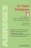 Michel Curé et  Haut comité défense civile - Le risque biologique.