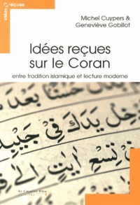 Histoiresdenlire.be Idées reçues sur le Coran - Entre tradition islamique et lecture moderne Image