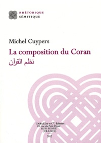 Michel Cuypers - La composition du Coran.