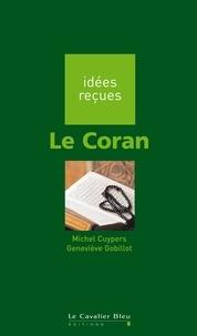 Michel Cuypers et Geneviève Gobillot - Le Coran.