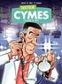 Michel Cymes et Sébastien Mao - Docteur Cymès Tome 1 : La vanne de trop....