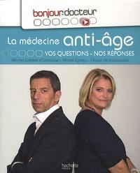Michel Cymes et Olivier de Ladoucette - La médecine anti-âge - Vos questions, nos réponses.