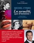 Michel Cymes - La sexualité, que d'histoires !.