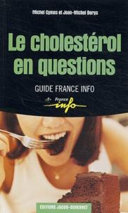 Le cholestérol en questions - Michel Cymes |