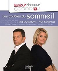 Michel Cymes et Marina Carrère d'Encausse - Les troubles du sommeil - Vos questions, nos réponses.