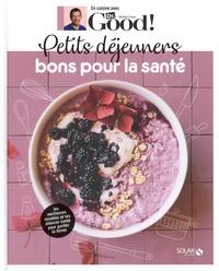 Michel Cymes et Carole Garnier - Petits déjeuners bons pour la santé.