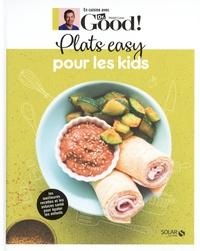 Michel Cymes et Carole Garnier - Plats easy pour les kids.