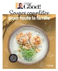 Michel Cymes - Soupes complètes pour toute la famille.