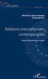 Michel-Cyr Djiena Wembou et Daouda Fall - Études africaines  : Relations internationales contemporaines - Mythes, manipulations et réalités.