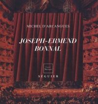 Michel d' Arcangues - Joseph-Ermend Bonnal (1881-1944 ) - Magnifique et méconnu.