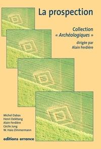 Michel Dabas et Henri Delétang - La prospection.