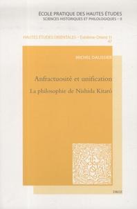 Michel Dalissier - Anfractuosité et unification - La philosophie de Nishida Kitarô.