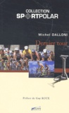 Michel Dalloni - Dernier tour.