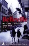Michel Dansel - Belleville - Histoires et souvenirs 1940-1970.
