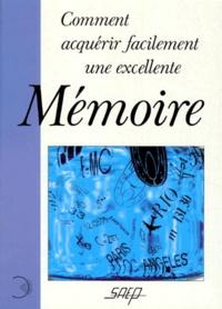 Comment acquérir facilement une excellente mémoire.pdf