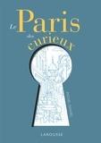 Michel Dansel - Le Paris des curieux.