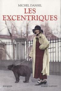 Michel Dansel - Les excentriques.