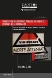 Michel Danti-Juan et Jérôme Bossan - L'adaptation des réponses pénales aux formes extrêmes de la criminalité.