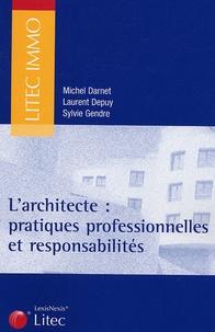 Michel Darnet et Sylvie Gendre - L'architecte - Pratiques professionnelles et responsabilités.