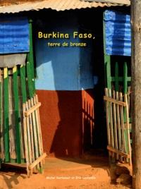 Michel Dartenset et Eric Lestandie - Burkina Faso, terre de bronze - Bamadou Traoré : sculpteur-fondeur en son pays.