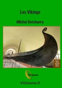 Michel Datcharry - Les Vikings.