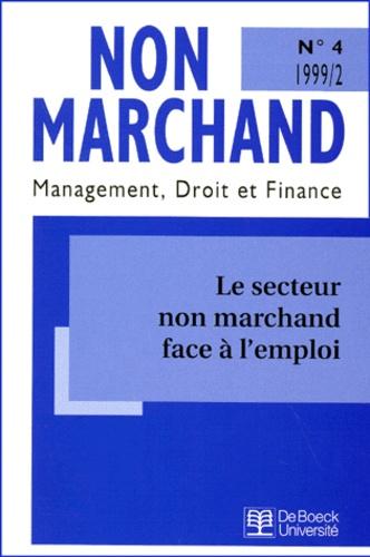 Michel Davagle et  Collectif - Le secteur non marchand face à l'emploi.