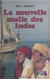 Michel Davet - La Nouvelle malle des Indes  ou le Défi de Thomas F. Waghorn.