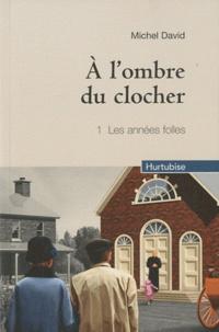 A lombre du clocher Tome 1.pdf