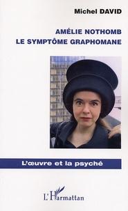 Amélie Nothomb - Le symptôme graphomane.pdf