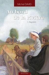 Kindle e-books gratuitement: Au bord de la rivière Tome 1 (French Edition)