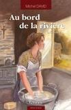 Michel David - Au bord de la rivière Tome 2 : Camille.