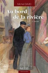 Télécharger gratuitement des livres google epub Au bord de la rivière Tome 3 9782875804631 FB2 (French Edition)