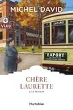 Michel David - Chère Laurette Tome 3 : Le retour.