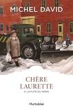 Michel David - Chère Laurette Tome 4 : La fuite du temps.