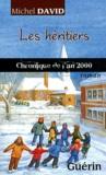 Michel David - Les héritiers - Chronique de l'an 2000.