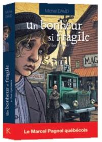 Michel David - Un bonheur si fragile Tome 3 : Les épreuves.
